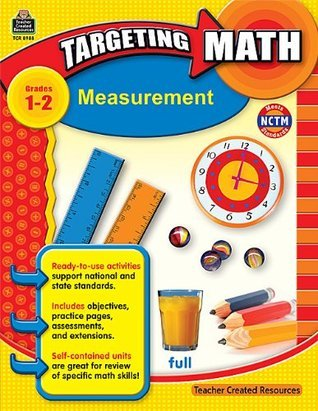 Teacher Created Resources 8988 Teacher Created Resources Targeting Math, Measurement, Grades 1-2  by  Teacher Created Resources Staff
