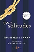 Two Solitudes (New Canadian Library)