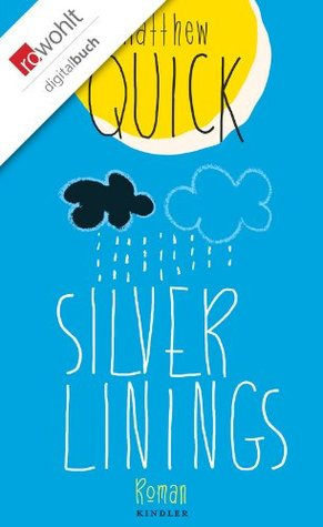Silver Linings  by  Matthew Quick