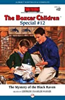 The Mystery of the Black Raven (The Boxcar Children Specials)