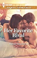 Her Favorite Rival (Harlequin Superromance)