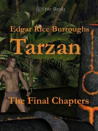 Tarzan the Final Chapters Edgar Rice Burroughs