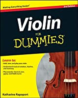 Violin For Dummies, 2nd Edition