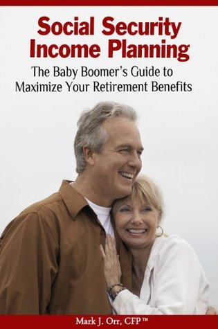 Recession-Proof Retirement: Safe Strategies to Manage Wealth and Retirement Income  by  Mark J. Orr