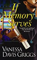 If Memory Serves (Blessed Trinity)