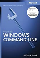 Microsoft® Windows® Command-Line Administrator's Pocket Consultant (Pro - Administrator's PC)