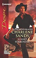 Sunset Surrender (Rich, Rugged Ranchers #1)