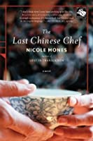 The Last Chinese Chef: A Novel