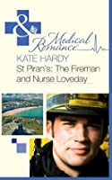 St Piran's: The Fireman and Nurse Loveday (St Piran's Hospital - Book 6)