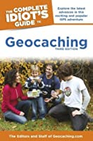 The Complete Idiot's Guides to Geocaching