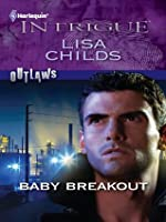 Baby Breakout (Harlequin Intrigue)