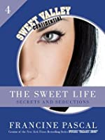 The Sweet Life 4: Secrets and Seductions