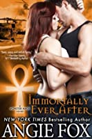Immortally Ever After, An Urban Fantasy Romance (Monster MASH, Book 3)