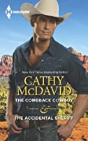 The Comeback Cowboy & The Accidental Sheriff (American Romance's Men of the West)