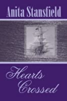 Hearts Crossed (Buchanan Saga, Volume IV)