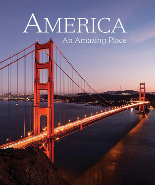 America: An Amazing Place Natalie Danford