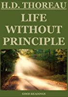 Life without Principle (Annotated Edition)