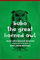 Bubo, the Great Horned Owl (American Woodland Tales)