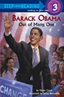 Barack Obama: Out of Many, One (Step into Reading)