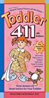 Toddler 411: Clear Answers & Smart Advice For Your Toddler (4th edition) KINDLE EDITION