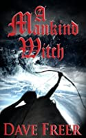 A Mankind Witch (Heirs of Alexandria)