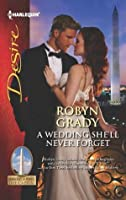 A Wedding She'll Never Forget (Daughters of Power: The Capital)