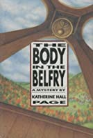 The Body in the Belfry (Faith Fairchild)