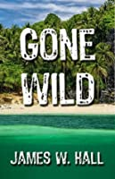 Gone Wild (Thorn Series)