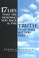 17 Lies That Are Holding You Back & The Truth That Will Set You Free