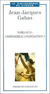 Nord-Sud : LImpossible coopération ?  by  Jean-Jacques Gabas