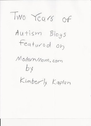 Two Years of Autism Blogs Featured on ModernMom.com Louise Damberg
