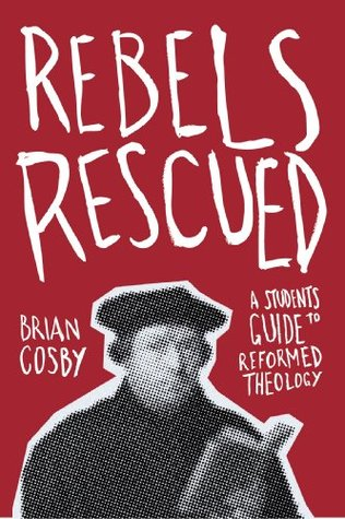 Rebels Rescued Brian H. Cosby