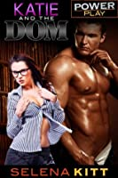 Katie and the Dom (Power Play)