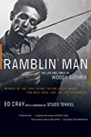 Ramblin' Man: The Life and Times of Woody Guthrie