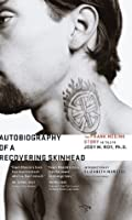 Autobiography of a Recovering Skinhead: The Frank Meeink Story as Told to Jody M. Roy, Ph.D.