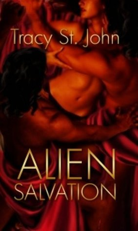 Alien Salvation (Clans of Kalquor, #4)  by  Tracy St. John