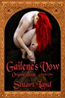 Gailene's Vow (Original Blood, #1)