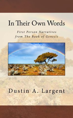 In Their Own Words  by  Dustin Largent