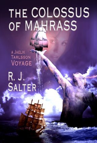 The Colossus of Mahrass  by  R.J. Salter