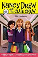 Mall Madness (Nancy Drew and the Clue Crew)