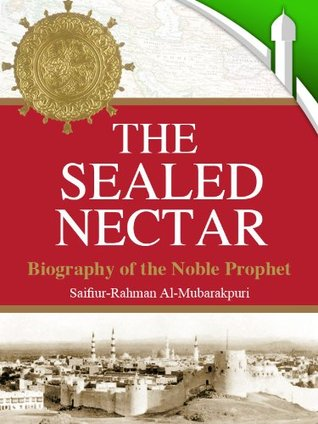 The Sealed Nectar  by  Darussalam