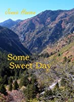 Some Sweet Day