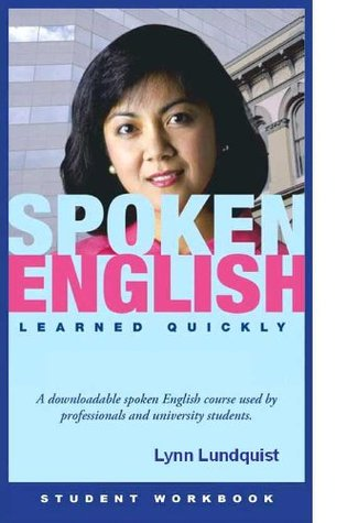 Spoken English Learned Quickly Lynn Lundquist