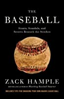 The Baseball: Stunts, Scandals, and Secrets Beneath the Stitches (Vintage)