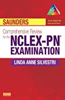 Saunders Comprehensive Review for the NCLEX-PN® Examination (Saunders Comprehensive Review for NCLEX-PN)