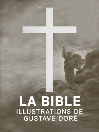 La Bible illustrée par Gustave Doré Anonymous