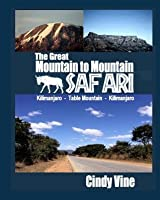 The Great Mountain to Mountain Safari