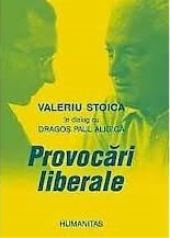 Provocări liberale  by  Paul Dragos Aligica