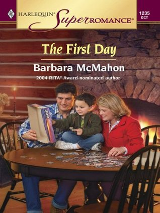 The First Day Barbara McMahon