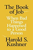 The Book of Job: When Bad Things Happened to a Good Person (Jewish Encounters)